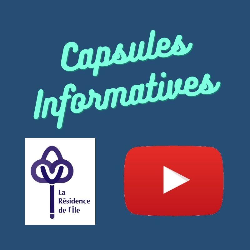 capsules informatives à la Résidence de L'Ile